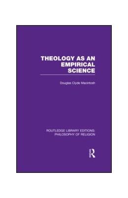 Abbildung von Macintosh | Theology as an Empirical Science | 1. Auflage | 2013 | beck-shop.de