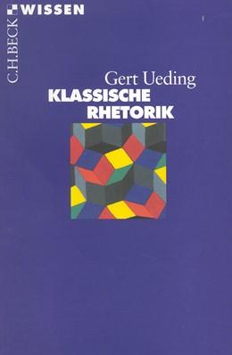 Abbildung von Ueding, Gert | Klassische Rhetorik | 5. Auflage | 2011 | 2000