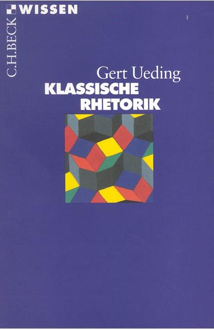 Cover: Gert Ueding, Klassische Rhetorik