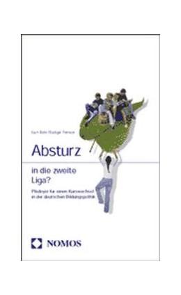 Abbildung von Absturz in die zweite Liga? | 2002 | Plädoyer für einen Kurswechsel...
