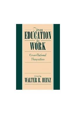 Abbildung von Heinz   From Education to Work   1999   Cross National Perspectives