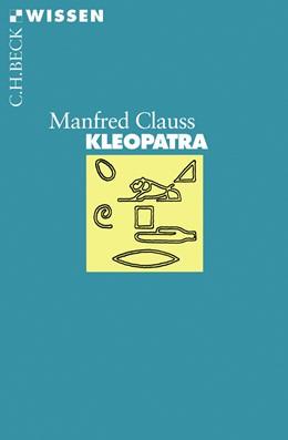 Abbildung von Clauss, Manfred | Kleopatra | 4., durchgesehene Auflage | 2010 | 2009
