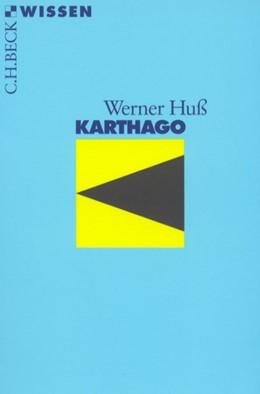 Abbildung von Huß, Werner | Karthago | 4., durchgesehene Auflage | 2008 | 2025