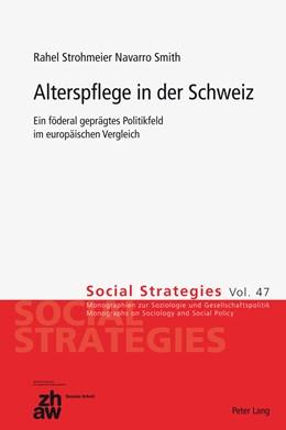 Abbildung von Strohmeier Navarro Smith   Alterspflege in der Schweiz   1. Auflage   2012   47   beck-shop.de