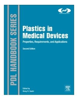 Abbildung von Sastri | Plastics in Medical Devices | 2013 | Properties, Requirements, and ...