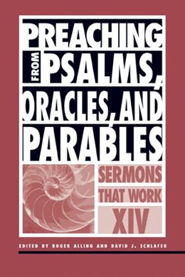 Abbildung von Alling / Schlafer | Preaching from psalms, oracles, and parables | 2006