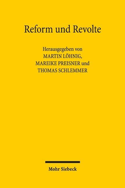 Reform und Revolte | Löhnig / Preisner / Schlemmer (Hrsg.), 2012 | Buch (Cover)