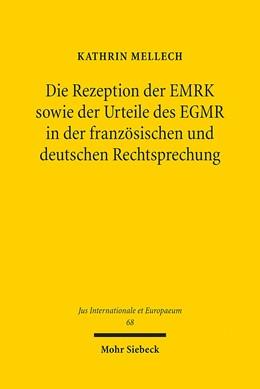 Abbildung von Mellech   Die Rezeption der EMRK sowie der Urteile des EGMR in der französischen und deutschen Rechtsprechung   1. Auflage 2013   2012   68