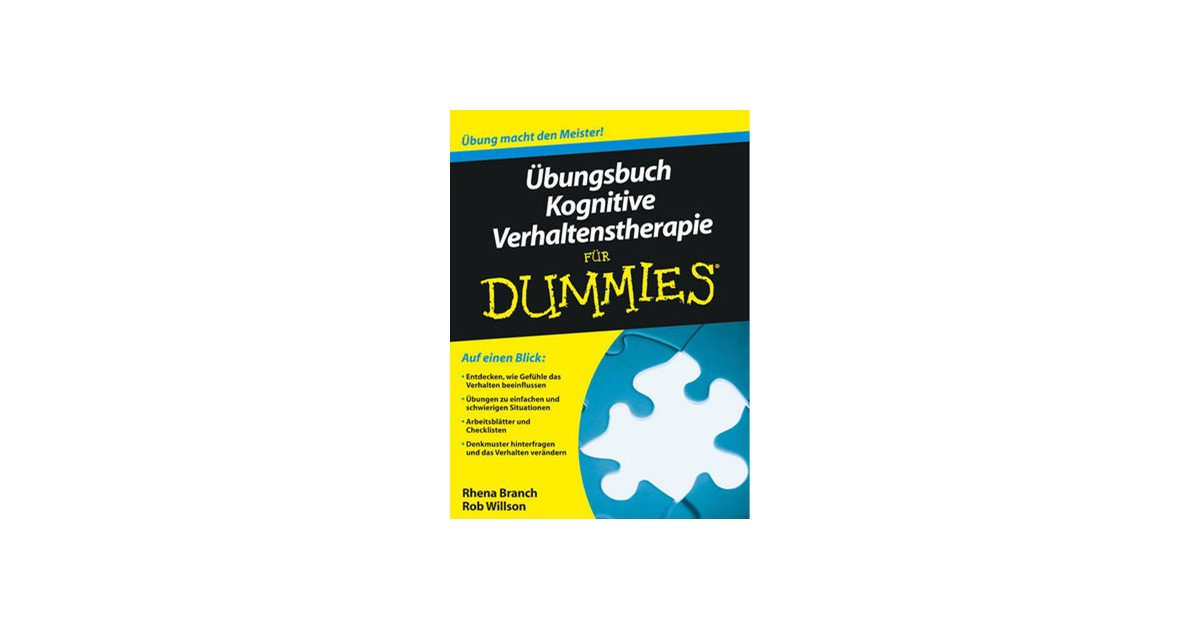 Übungsbuch Kognitive Verhaltenstherapie für Dummies | Parsloe ...