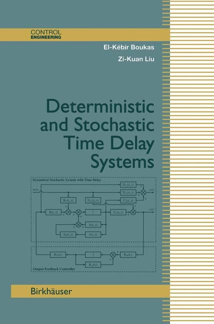 Deterministic and Stochastic Time-Delay Systems | Boukas / Liu, 2002 | Buch (Cover)