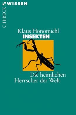 Abbildung von Honomichl, Klaus   Insekten   1. Auflage   2003   2048   beck-shop.de