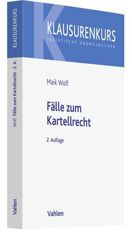 Abbildung von Säcker / Wolf | Kartellrecht in Fällen | 2. Auflage | 2021 | beck-shop.de