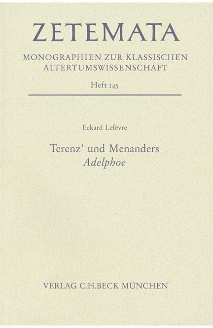 Cover: Eckard Lefevre, Terenz' und Menanders Adelphoe