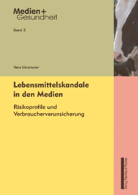 Lebensmittelskandale in den Medien | Linzmaier | Buch (Cover)