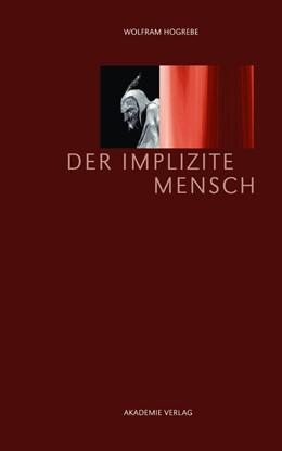 Abbildung von Hogrebe | Der implizite Mensch | 2013