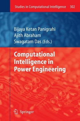 Abbildung von Abraham / Das | Computational Intelligence in Power Engineering | 2012 | 302