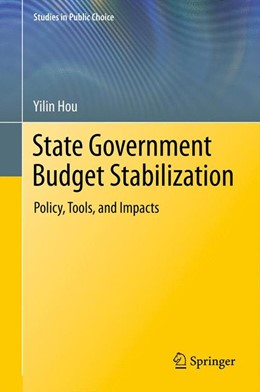 Abbildung von Hou | State Government Budget Stabilization | 2013 | Policy, Tools, and Impacts | 8