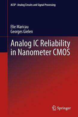Abbildung von Maricau / Gielen | Analog IC Reliability in Nanometer CMOS | 2013