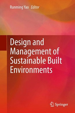 Abbildung von Yao | Design and Management of Sustainable Built Environments | 2013