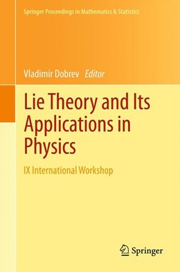 Abbildung von Dobrev | Lie Theory and Its Applications in Physics | 1. Auflage | 2013 | 36 | beck-shop.de