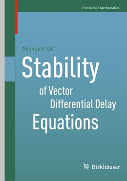 Abbildung von Gil' | Stability of Vector Differential Delay Equations | 2013