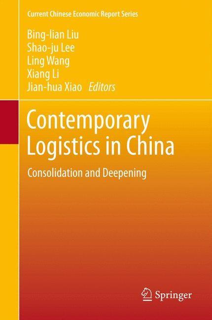 Contemporary Logistics in China | Liu / Lee / Wang / Li / Xiao, 2013 | Buch (Cover)