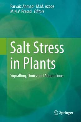 Abbildung von Ahmad / Azooz | Salt Stress in Plants | 1. Auflage | 2013 | beck-shop.de