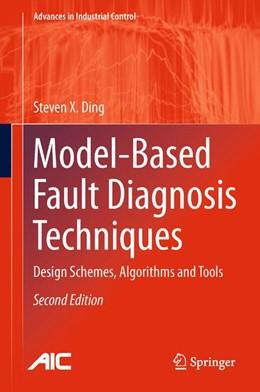 Abbildung von Ding | Model-Based Fault Diagnosis Techniques | 2013 | Design Schemes, Algorithms and...