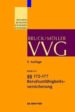 Abbildung von Bruck / Möller | VVG - Großkommentar zum Versicherungsvertragsgesetz, Band 8/2: §§ 172-177 (Berufsunfähigkeitsversicherung) | 9. völlig neu bearbeitete Auflage | 2019