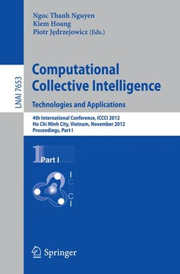 Abbildung von Nguyen / Hoang / Jedrzejowicz | Computational Collective Intelligence. Technologies and Applications | 2012 | 4th International Conference, ...