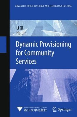 Abbildung von Qi / Jin   Dynamic Provisioning for Community Services   1. Auflage   2014   beck-shop.de