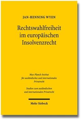 Abbildung von Wyen   Rechtswahlfreiheit im europäischen Insolvenzrecht   1. Auflage 2014   Eine Untersuchung zum forum sh...   304