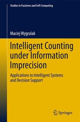 Abbildung von Wygralak | Intelligent Counting Under Information Imprecision | 2013 | Applications to Intelligent Sy... | 292