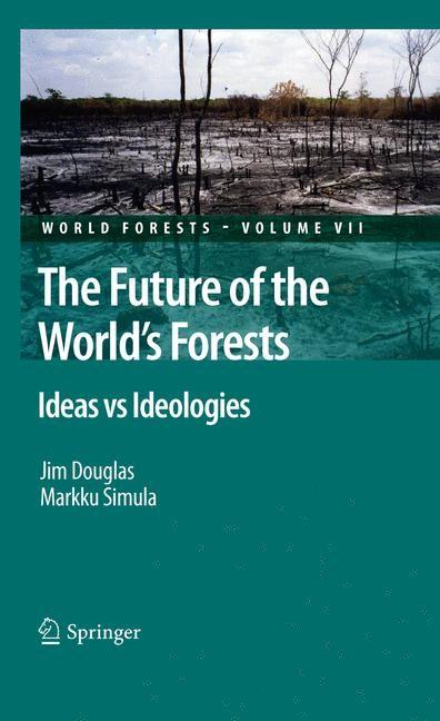 Abbildung von Douglas / Simula   The Future of the World's Forests   2012
