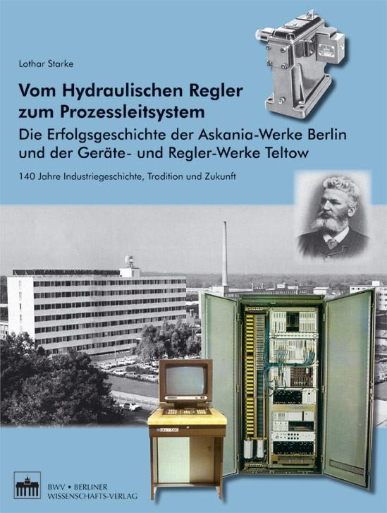 Abbildung von Starke | Vom Hydraulischen Regler zum Prozessleitsystem | 2009