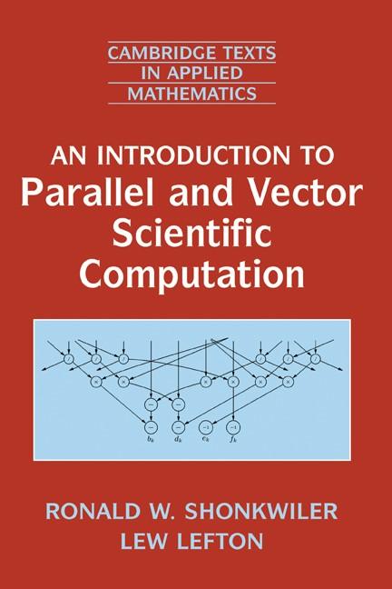 Abbildung von Shonkwiler / Lefton | An Introduction to Parallel and Vector Scientific Computation | 2006