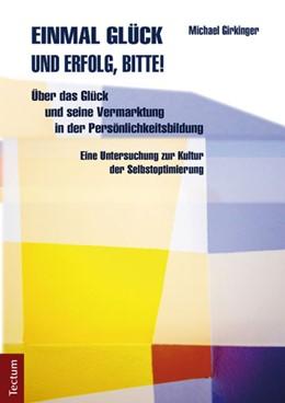 Abbildung von Girkinger   Einmal Glück und Erfolg, bitte!   2012