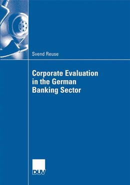 Abbildung von Reuse | Corporate Evaluation in the German Banking Sector | 1st Edition 2007 | 2007