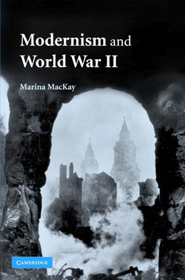 Abbildung von MacKay | Modernism and World War II | 2007