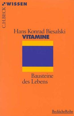 Abbildung von Biesalski, Hans Konrad | Vitamine | 1. Auflage | 1997 | 2060 | beck-shop.de