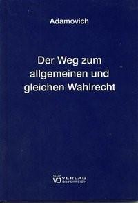 Abbildung von Adamovich | Der Weg zum allgemeinen und gleichen Wahlrecht | 2008