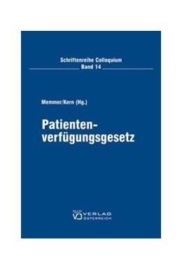 Abbildung von Memmer / Kern   Patientenverfügungsgesetz   2006   Stärkung oder Schwächung der P...