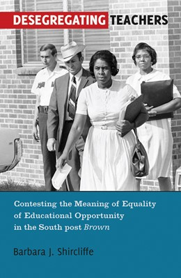 Abbildung von Shircliffe | Desegregating Teachers | 2012 | Contesting the Meaning of Equa... | 57