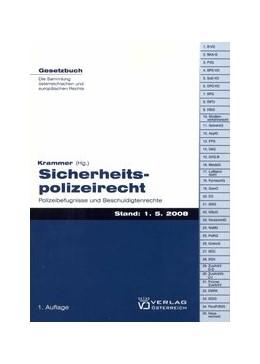 Abbildung von Krammer | Sicherheitspolizeirecht | 1., Aufl. Stand: 1.5.2008 | 2008 | Polizeibefugnisse und Beschuld...