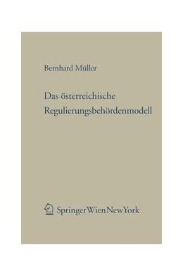 Abbildung von Müller | Das österreichische Regulierungsbehördenmodell | 2010 | Eine Untersuchung der verfassu...