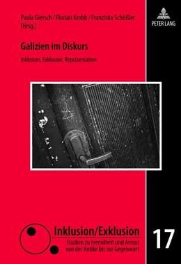 Abbildung von Giersch / Schößler / Krobb   Galizien im Diskurs   2012   Inklusion, Exklusion, Repräsen...   17