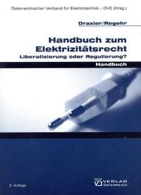 Handbuch zum Elektrizitätsrecht | / Draxler / Regehr, 2009 | Buch (Cover)