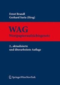 Wertpapieraufsichtsgesetz | Brandl / Saria | 2., aktualisierte und überarb. Aufl., 2010 | Buch (Cover)