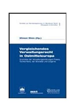 Abbildung von Wieser / Stolz | Vergleichendes Verwaltungsrecht in Ostmitteleuropa | 1. Auflage | 2004 | beck-shop.de