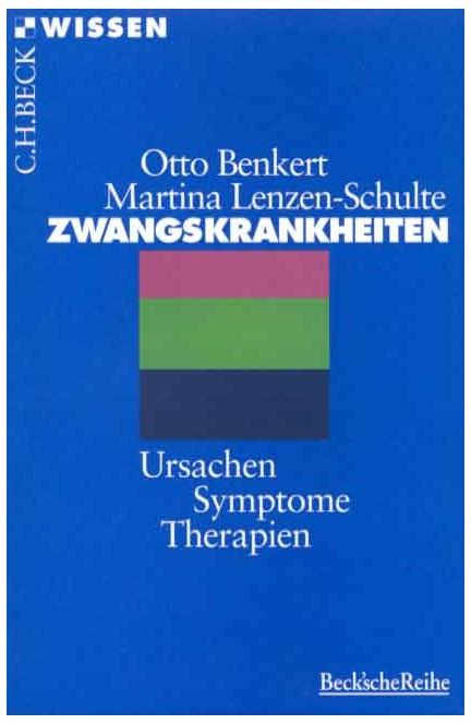 Cover: Martina Lenzen-Schulte|Otto Benkert, Zwangskrankheiten